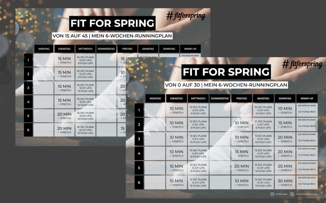 Fit for spring – Mein Runningplan für dich
